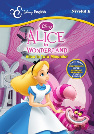 Alice in Tara Minunilor. Alice in Wonderland - Disney English Nivelul 3 thumbnail