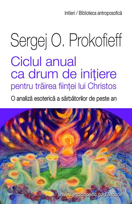 Ciclul anual ca drum de initiere - Sergej O. Prokofieff thumbnail