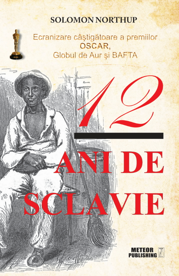12 ani de sclavie - Solomon Northup thumbnail