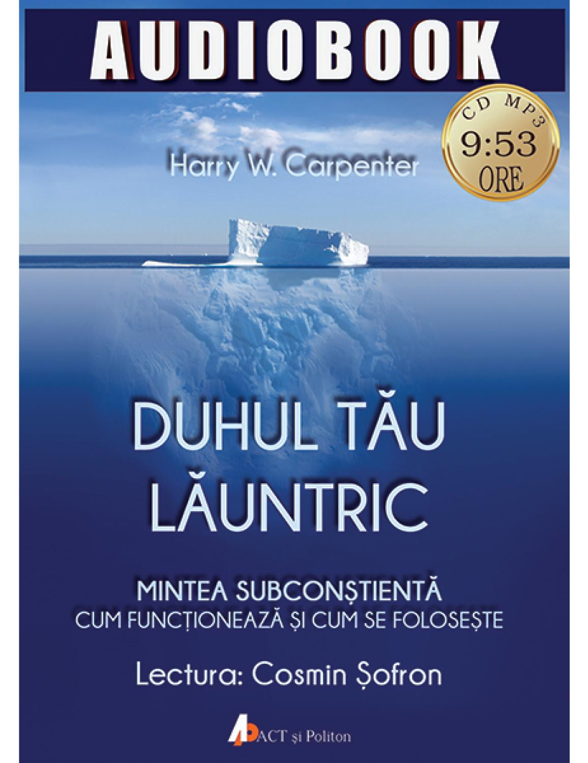 Audiobook - Duhul tau launtric - Harry W. Carpenter thumbnail